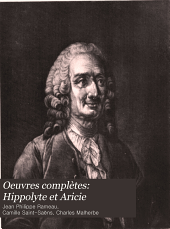 Oeuvres complètes: Hippolyte et Aricie