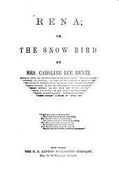 Rena: Or, The Snow Bird