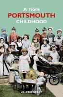 A 1950s Portsmouth Childhood PDF