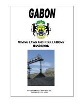 Gabon Mining Laws and Regulations Handbook