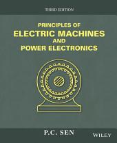 Principles of Electric Machines and Power Electronics, 3rd Edition: Third Edition