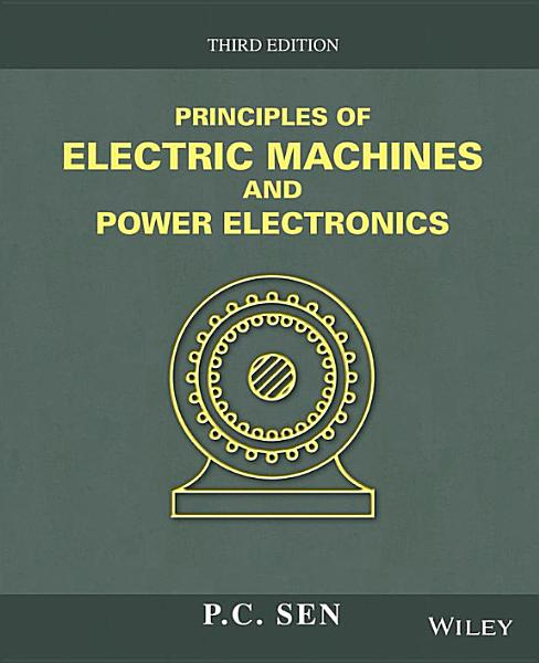 Principles Of Electric Machines And Power Electronics 3rd Edition