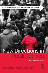 New Directions in Public Opinion: Edition 2