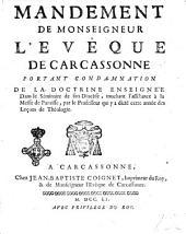 Mandement de monseigneur l'evêque de Carcassonne portant condamnation de la doctrine enseignée dans le séminaire de son diocèse, touchant l'assistance à la messe de paroisse, par le professeur qui y a dicté cette année des leçons de théologie