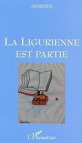 La Ligurienne est partie