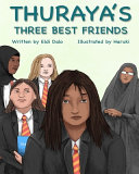 Thuraya s Three Best Friends