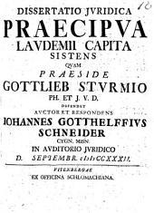 Diss. iur. praecipua laudemii capita sistens