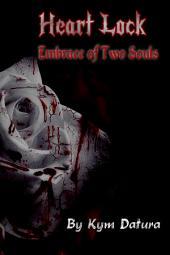 Heart Lock: Embrace of Two Souls