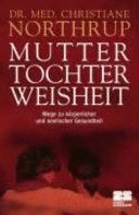 Mutter Tochter Weisheit PDF
