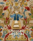 Aegean Legacies