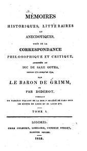 Mémoires historiques, littéraires et anecdotiques: ptie. 1753-1769 (3 v.)