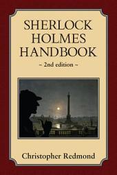Sherlock Holmes Handbook: Second Edition, Edition 2