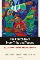 The Church from Every Tribe and Tongue PDF