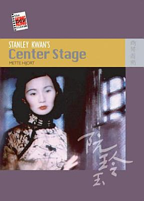 Stanley Kwan s Center Stage PDF
