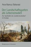 Der Landschaftsgarten als Lebensmodell PDF