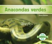 Anacondas Verdes (Green Anacondas)