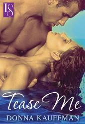 Tease Me: A Loveswept Classic Romance