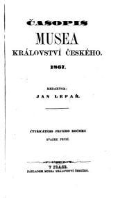 Časopis Musea Království Českého: Svazek 41