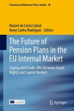 The Future of Pension Plans in the EU Internal Market