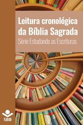 Leitura cronológica da Bíblia Sagrada