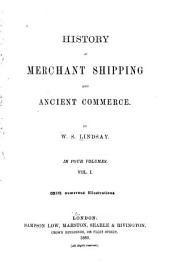 History of Merchant Shipping and Ancient Commerce: Volume 1