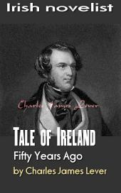 Tale of Ireland Fifty Years Ago: Irish novelist