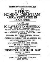 Dissertatio Theologico-Moralis De Officio Hominis Christiani Circa Veritatem In Loqvendo