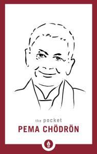 The Pocket Pema Chödrön Book