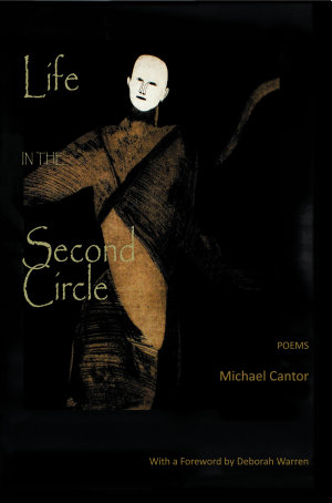 Life in the Second Circle  Poems