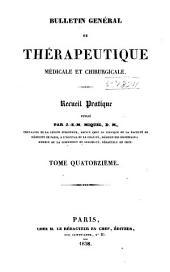 Bulletin général de thérapeutique médicale, chirurgicale, obstétricale et pharmaceutique: Volume14