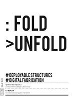 Fold Unfold : deployable structures and digital fabrication