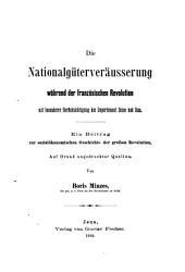 Die nationalgüterveräüsserung der franzosischen Revolution...