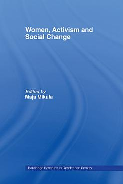 Women  Activism and Social Change PDF
