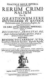 Practica nova Imperialis Saxonica Rerum Criminalium: Volume 2