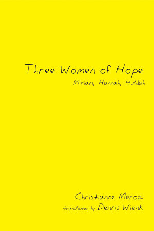 Three Women of Hope