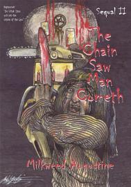 The Chain Saw Man Cometh Sequal II