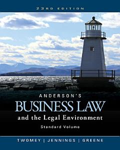Anderson's Business Law and the Legal Environment, Standard Volume Book