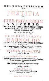 De jure et justitia commutativa: controversiarum de justitia et jure privatorum universo