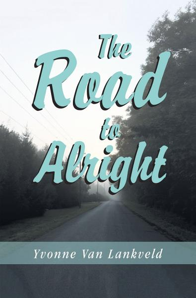 Download The Road to Alright Book