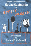 Helpful Cooking Hints for Househusbands of Uppity Women PDF