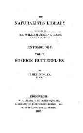 Entomology: Foreign Butterflies, Volume 5