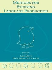 Methods for Studying Language Production