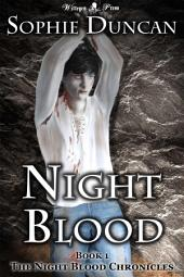 Night Blood: The Night Blood Chronicles #1