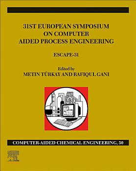 31st European Symposium on Computer Aided Process Engineering PDF