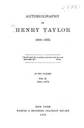 Autobiography of Henry Taylor: Volume 2