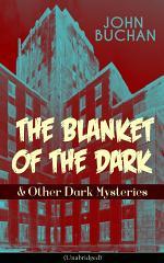 THE BLANKET OF THE DARK & Other Dark Mysteries (Unabridged)