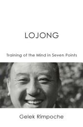 Lojong Mind Training in Seven Points