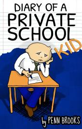 Diary of a Private School Kid