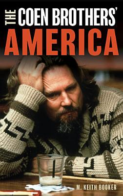 The Coen Brothers  America