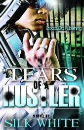 Tears of a Hustler: Volume 1